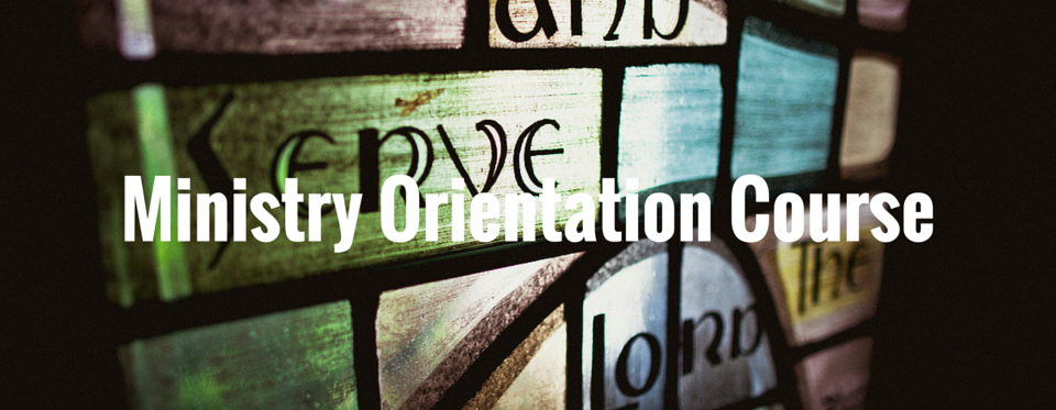 Ministry Orientation Course