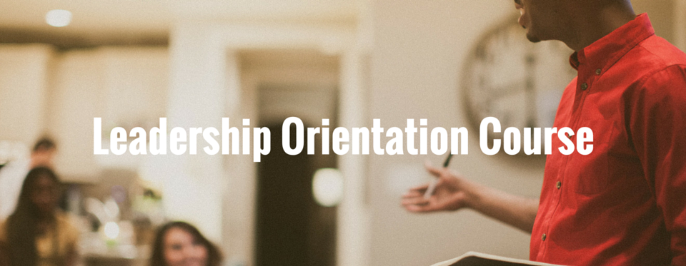 Leadership Orientation Course