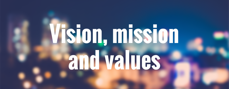 VIsions missions and values